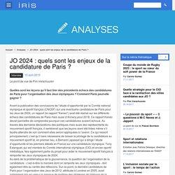 JO 2024 : quels sont les enjeux de la candidature de Paris