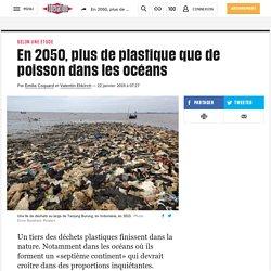 En2050, plus de plastique que de poisson dans les océans
