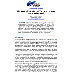 The Role of Love in the Thought of Kant and Kierkegaard