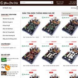 21+ mẫu bàn trà điện giá rẻ, kiểu dáng bắt mắt, dễ sử dụng, công năng tốt.