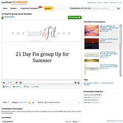 21 Day Fix Group Up for Summer