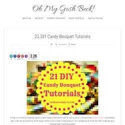 21 DIY Candy Bouquet Tutorials