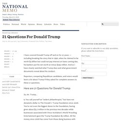 21 Questions for Donald Trump