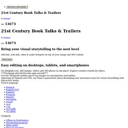 21st Century Book Talks & Trailers