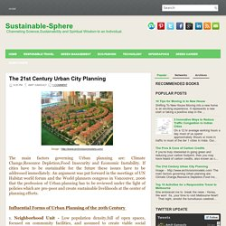 The 21st Century Urban City Planning ~ Sustainable-Sphere