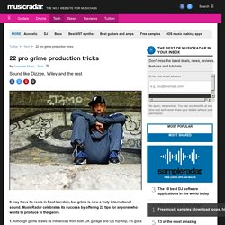 22 pro grime production tricks