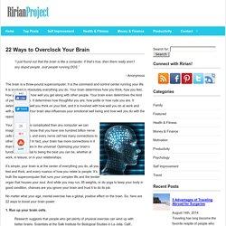 22 Ways to Overclock Your Brain