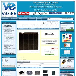 FILTRE A CHARBON HOTTE TYPE 15 TV008A 225X210X30MM (MOD 15) - VIGIER Electroménager Dépannage Vente Pièces détachées - 47 - AGEN - BRAX