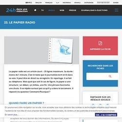 23. Le papier radio