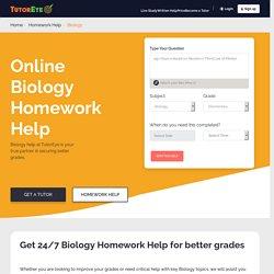 24/7 Biology Homework Help
