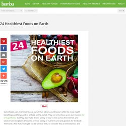 20 Healthiest Foods on Earth