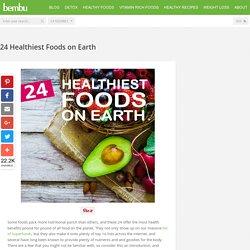 20 Healthiest Foods on Earth