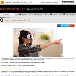 24 heures avec le Samsung Gear VR