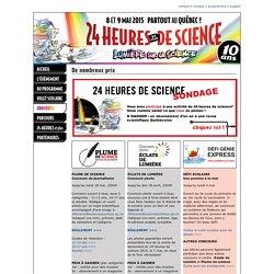 24 heures de science » 8 et 9 mai 2015
