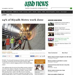 24% of Riyadh Metro work done