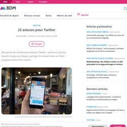 25 astuces pour Twitter