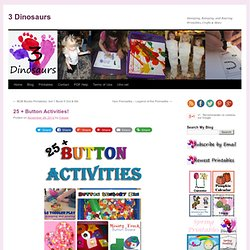 25 + Button Activities!