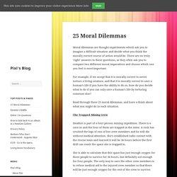 25 Moral Dilemmas – Pixi's Blog