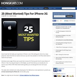 25 (Most Wanted) Tips For iPhone 3G