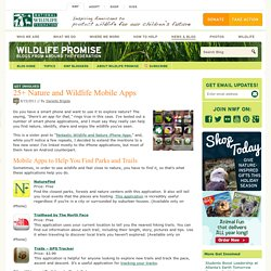 25+ Nature and Wildlife Mobile Apps