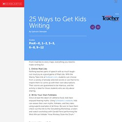 25 Ways to Get Kids Writing