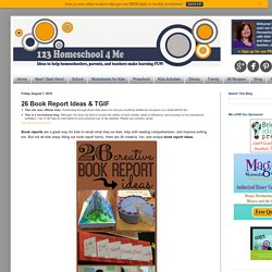 26 Book Report Ideas & TGIF