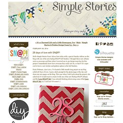 28 days of love with SN@P! - Simple Stories