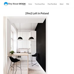 29m2 Loft in Poland - Tiny House Design