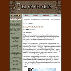 2blowhards.com: Dealing With Collegiate Gothic