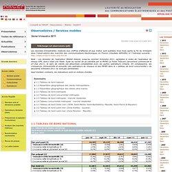Observatoire trimestriel des marchés des communications électroniques (services mobiles) en France - 2ème trimestre 2011 - résultats provisoires - Publication le 4 août 2011