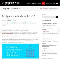 Designer Mode d'emploi N°2Graphéine – Agence de communication Paris Lyon