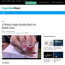O'2Nails High-Quality Nail Art Made Easy