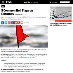 3 Common Red Flags on Resumes