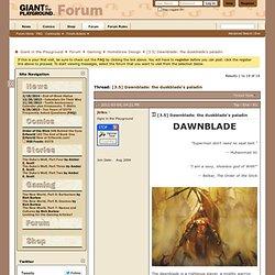 [3.5] Dawnblade: the duskblade's paladin