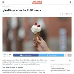 3 Kulfi varieties for Kulfi lovers