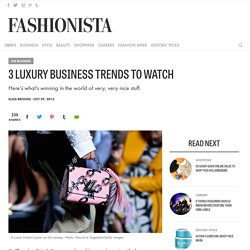 3 Luxury Business Trends to Watch