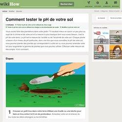 3 manières de tester le pH de votre sol