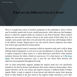 What are the Different Uses of a Mask?