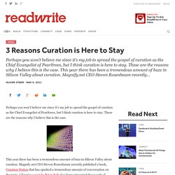 3 Reasons Curation is Here to Stay