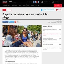3 spots parisiens pour se croire à la plage