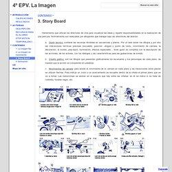 3. Story Board - 4º EPV. La Imagen