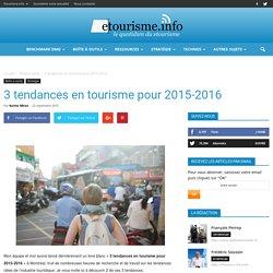 3 tendances en tourisme pour 2015-2016