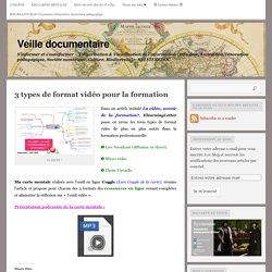 3 types de format vidéo pour la formation