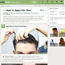 3 Ways to Apply Hair Wax