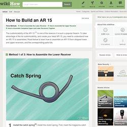 3 Ways to Build an AR 15
