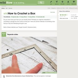 3 Ways to Crochet a Box