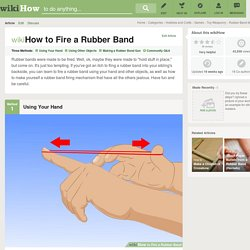 3 Ways to Fire a Rubber Band