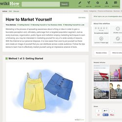 3 Ways to Market Yourself