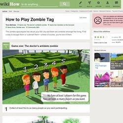 3 Ways to Play Zombie Tag