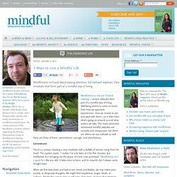 3 Ways to Live a Mindful Life